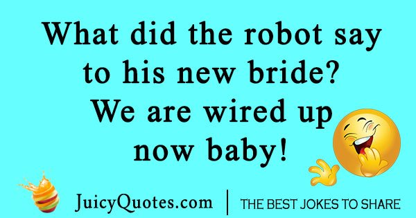 Robot Bride Joke
