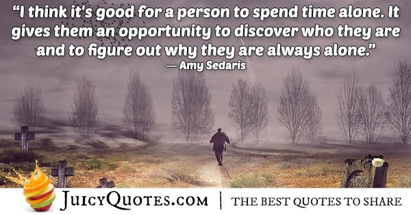 Spend Time Alone Quote