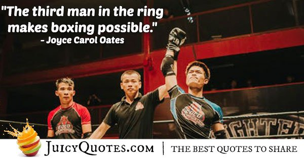Three Man Boxing Ring Quote