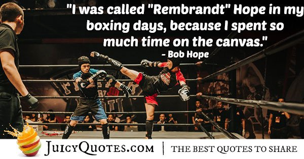 Bob Hope Boxing Quote