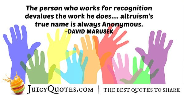 Recognition and Altruism Quote