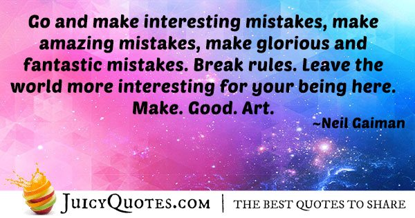 Make Good Art Quote