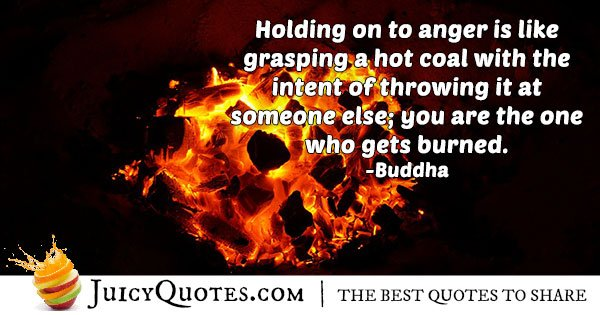 Holding On To Anger Quote
