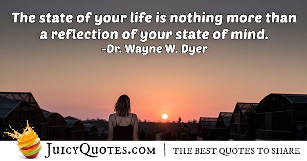State of Your Life Quote