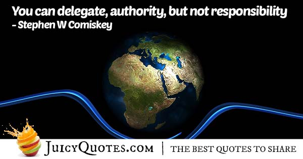 Authority and Responsibility Quote