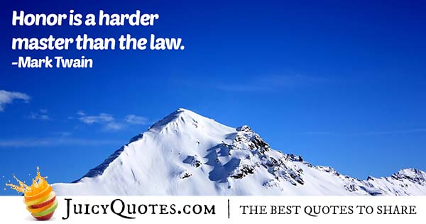 Honor and the Law Quote