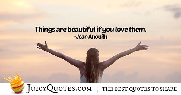 Things Are Beautiful Quote