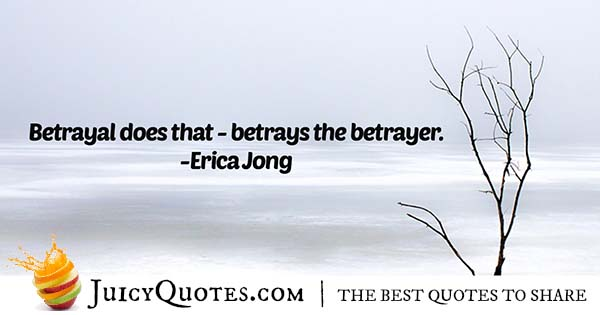 Betray The Betrayer Quote