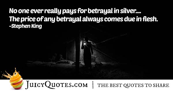 Price Of Betrayal Quote