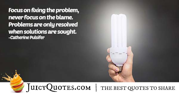 Don't Focus On Blame Quote
