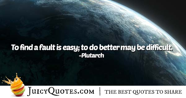 Fault Is Easy Quote