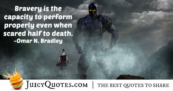 What Is Bravery Quote