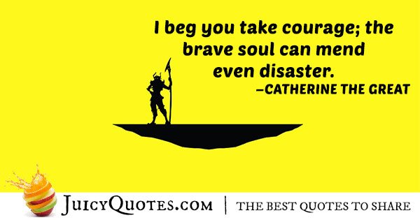 A Brave Soul Quote