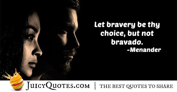 Choice of Bravery Quote
