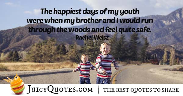 Brothers and Happiness Quote