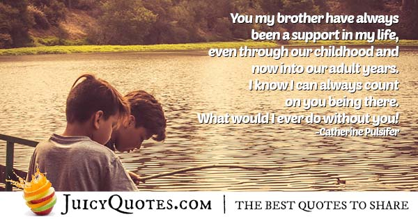 Support From Brothers Quote