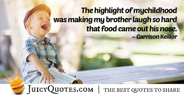 Making My Brother Laugh Quote