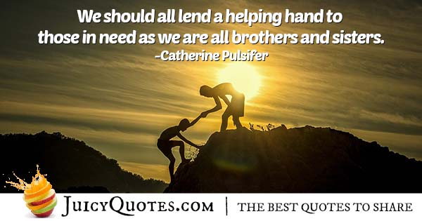 Brotherhood and Helping Quote