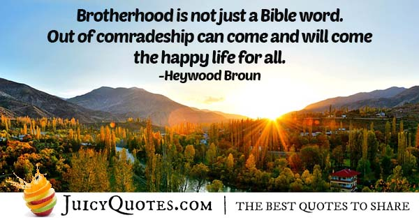 Brotherhood and the Bible Quote