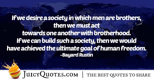 Brotherhood In Society Quote