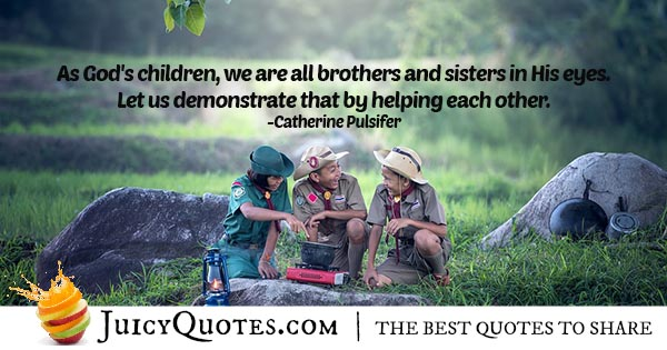 Helping Others Brotherhood Quote