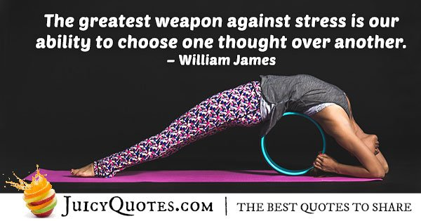Weapon Against Stress Quote