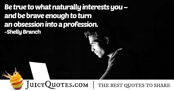 Interests and Career Quote