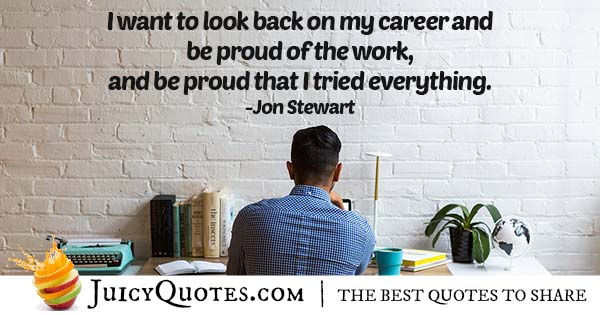 Being Proud of Career Quote