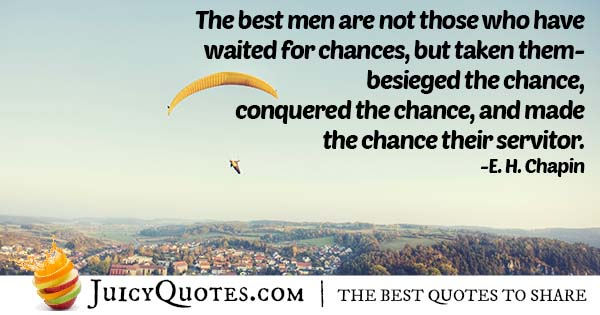 Waiting or Taking Chances Quote