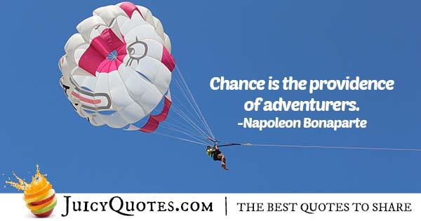 Adventurers and Chance Quote