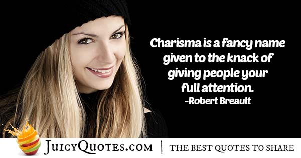 Charisma and Full Attention Quote