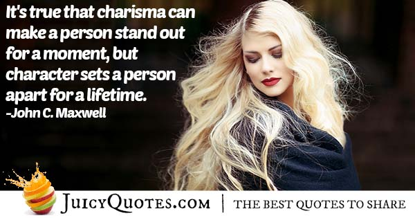 Character and Charisma Quote