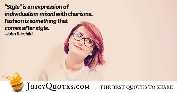 Style and Charisma Quote