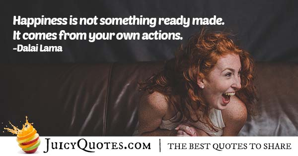 Your Actions and Happiness Quote
