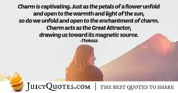 Charm Is Captivating Quote