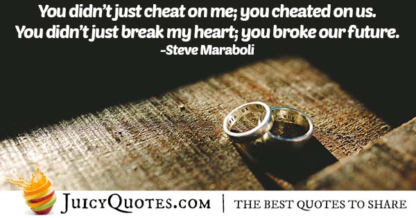 Cheated On Us Quote