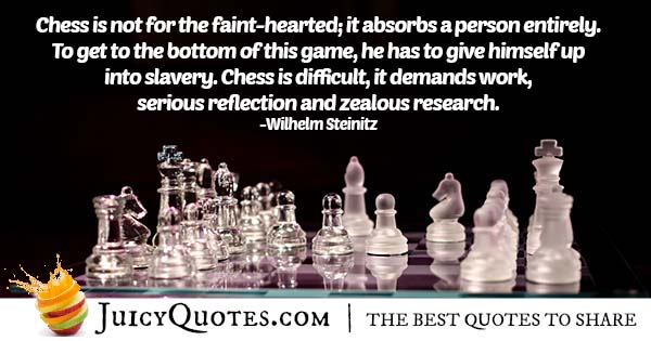Chess Is Difficult Quote