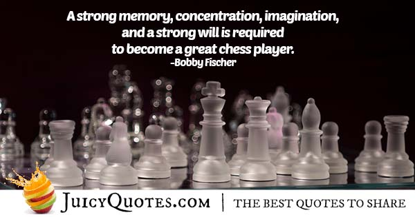 Become a Good Chess Player Quote