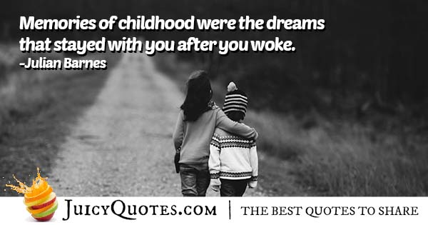 Memories of Childhood Quote