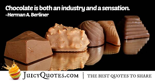 Chocolate Is A Sensation Quote