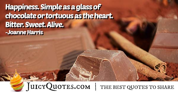Happiness and Chocolate Quote