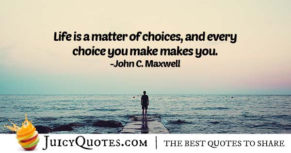 Matter Of Choices Quote With Picture