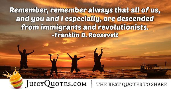 Descended From Immigrants Quote
