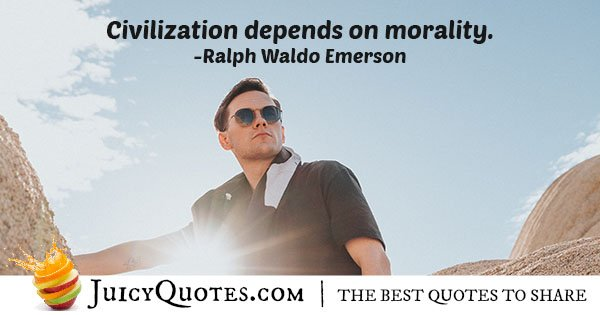 Civilization and Morality Quote