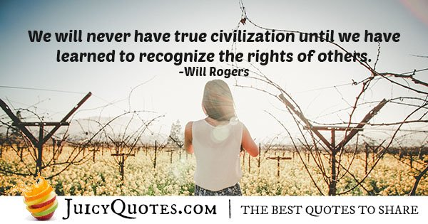 Civilization and Rights of Others Quote