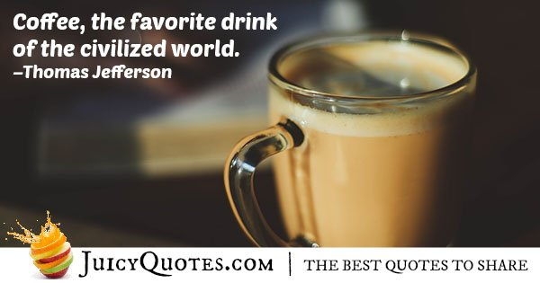 Coffee My Favorite Drink Quote