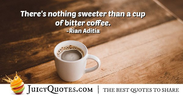 Bitter Coffee Quote