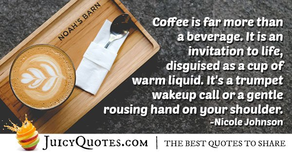 Life and Coffee Quote