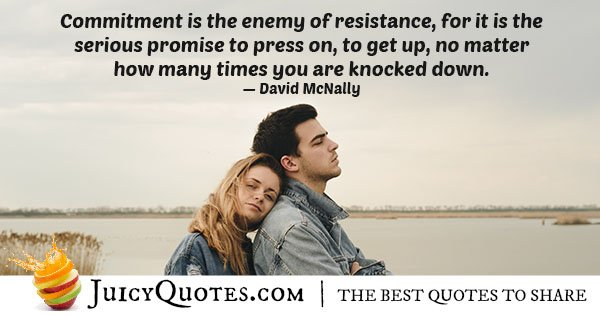 Commitment VS Resistance Quote