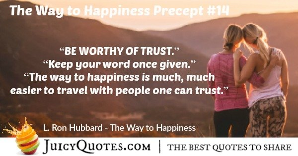 the way to happiness quote by l ron hubbard